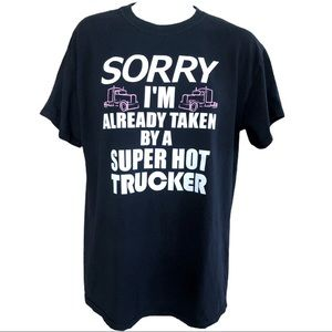 Sorry I'm Already Taken Trucker Graphic Tee Sz M